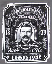 Doc Holidays miracle elixir snake oil Tombstone, Arizona t-shirt