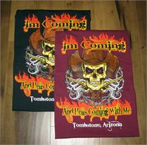 I'm coming and hells coming with me Tombstone, AZ T-shirt